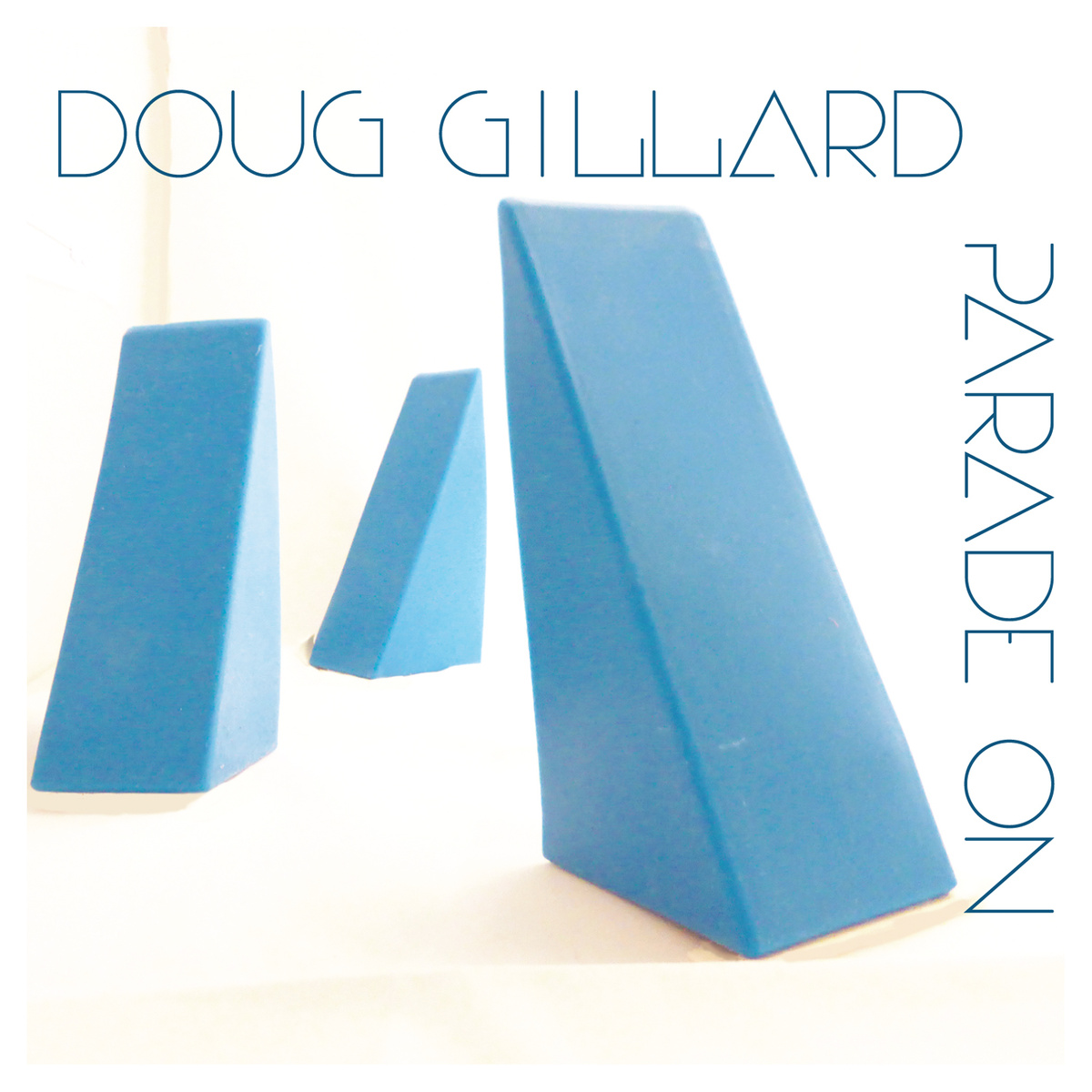Show #98: Doug Gillard's Parade On