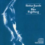 Show #108: Dan Fogelberg's Nether Lands