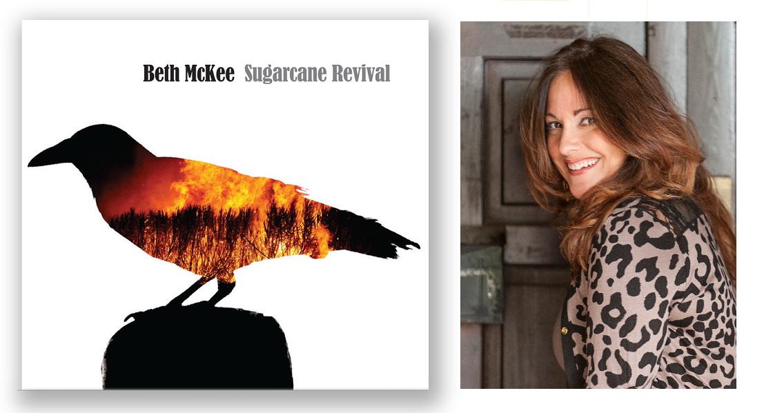 """Beth McKee """"Sugarcane Revival"""""""